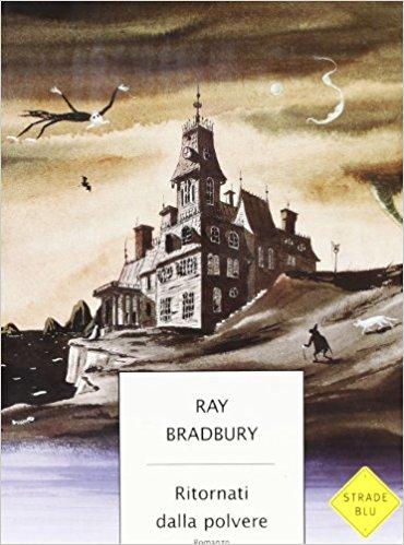 Ray Bradbury - Ritornati dalla polvere